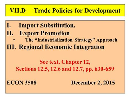 VII.D Trade Policies for Development