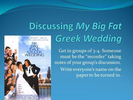 my big fat greek wedding analysis My big fat greek wedding essays this past weekend, i went to see the movie, my big, fat, greek wedding not only was the.