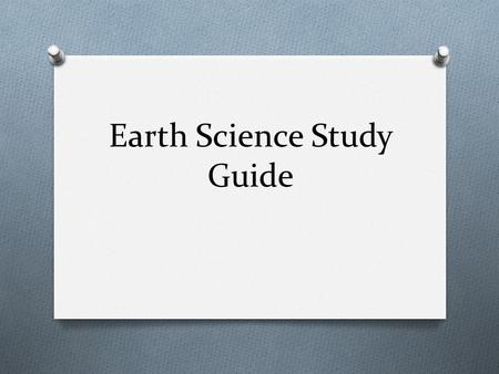 Earth Science Study Guide. How would a glacier affect the landscape of a state?