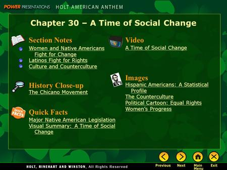 Chapter 30 – A Time of Social Change Section Notes Women and Native Americans Fight for Change Latinos Fight for Rights Culture and Counterculture Video.