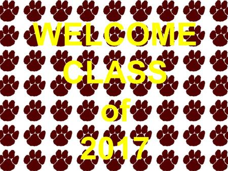WELCOME CLASS of 2017. Meet Your Counseling Staff Mrs. Halterman Secretary Mrs. McLaughlin G-Q Mrs. Schindler A-F Mrs. Comer Counseling Coordinator R-Z.