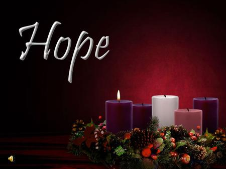 "Our Solid Hope ""Now faith is being sure of what we hope for and certain of what we do not see…"" (Heb. 11:1)"
