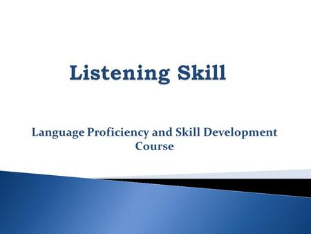 Language Proficiency and Skill Development Course.