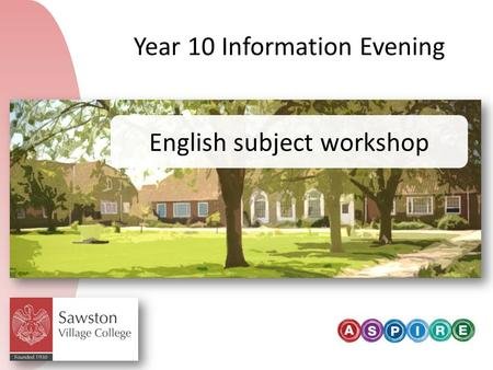 English subject workshop Year 10 Information Evening.