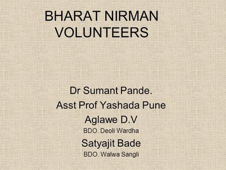 BHARAT NIRMAN VOLUNTEERS