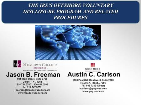 THE IRS'S OFFSHORE VOLUNTARY DISCLOSURE PROGRAM AND RELATED PROCEDURES