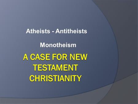 A case for new testament Christianity