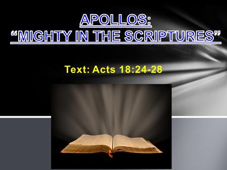 "Apollos: ""Mighty In The Scriptures"""