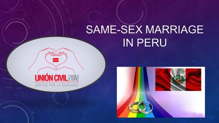 SAME-SEX MARRIAGE IN PERU. Comparison As of today in America, 37 of 50 states have same-sex marriage or marriage equality.