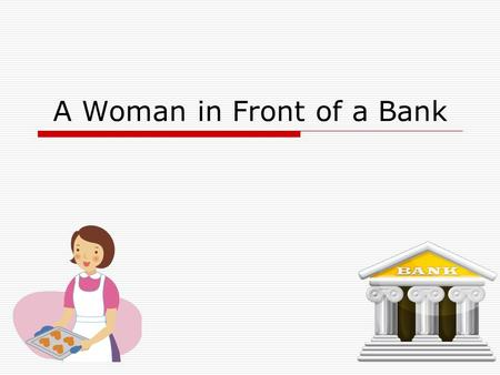 A Woman in Front of a Bank. Reading of the Poem Thesis  Williams creates a contrast between the false trust of support found in banks with the strength.