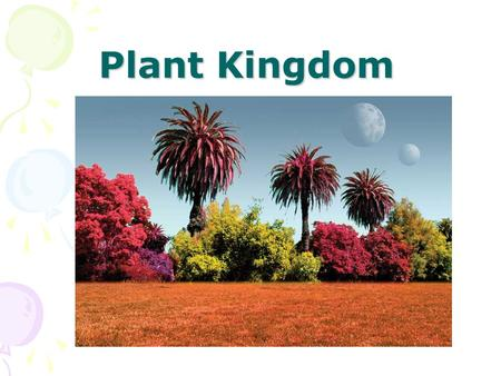 Plant Kingdom. Plants Multicellular Autotrophs Eukaryotic Have chloroplasts and cell walls Sexual Reproduction.