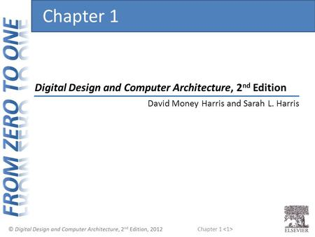Chapter 1 Digital Design and Computer Architecture, 2nd Edition