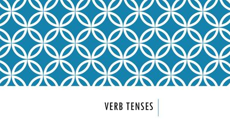 VERB TENSES. SIMPLE PRESENT: [VERB] + S/ES IN THIRD PERSON USE THE SIMPLE PRESENT TO EXPRESS THE IDEA THAT AN ACTION IS REPEATED OR USUAL. THE ACTION.