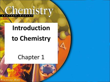 Introduction to Chemistry Chapter 1. 1.1 Chemistry What is Chemistry? Chemistry is the study of the composition of matter, the stuff things are made of,