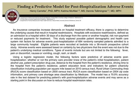 Finding a Predictive Model for Post-Hospitalization Adverse Events Henry Carretta 1, PhD, MPH; Katrina McAfee 1,2, MS; Dennis Tsilimingras 1,3, MD, MPH.