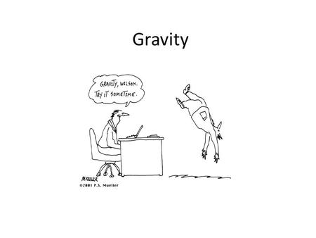 Gravity. Wait, what does gravity have to do with rotational motion? Let's look at some well-known physicists and their work to find the answer.