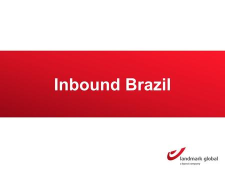 Inbound Brazil. Brazil Market overview Brazil has a population of 202 million inhabitants 32.9 million buy online Online sales amounted to a value worth.