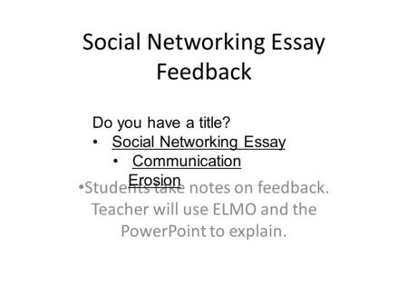 advantages and disadvantages of social networking essay After analysing all the advantages and disadvantages of social networks, the organizations which specify their interest in social media, came up with several recommendation concerning with.
