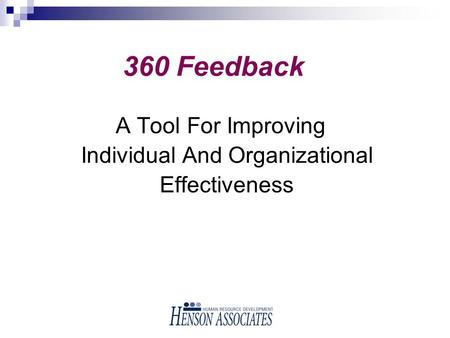 360 Feedback A Tool For Improving Individual And Organizational Effectiveness.