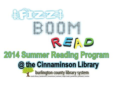 Hey! You're invited to Fizz, Boom, Read! Summer Reading Program at your library this summer!