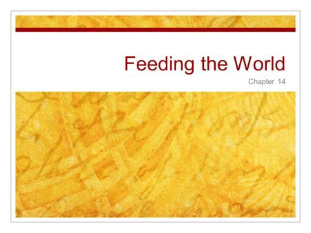 Feeding the World Chapter 14. 14.1 Human Nutrition  humans need energy to carry out life processes  Growth  Movement  Tissue repair  humans are omnivores.