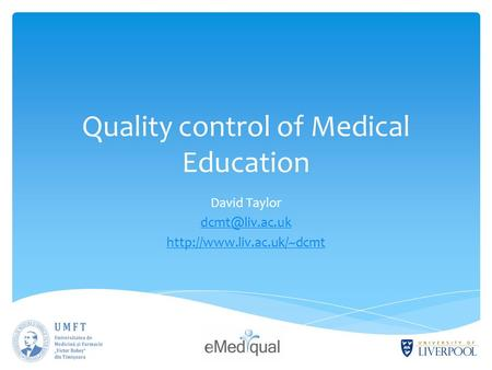 Quality control of Medical Education