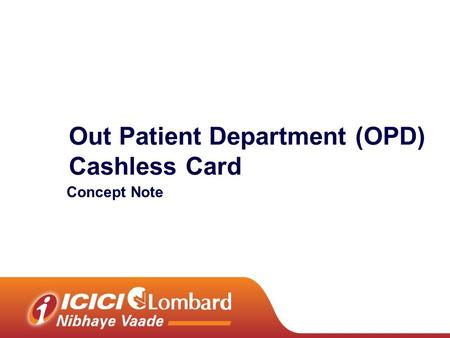 Out Patient Department (OPD) Cashless Card Concept Note.