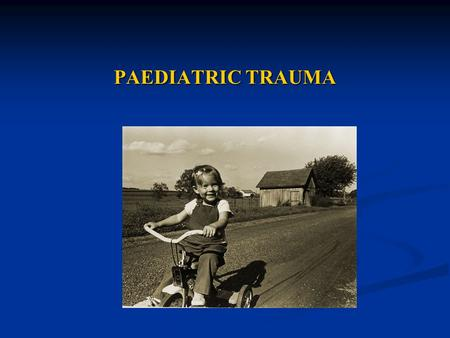 PAEDIATRIC TRAUMA. Learning outcomes Approach to patient Approach to patient Differences compared to adult trauma Differences compared to adult trauma.