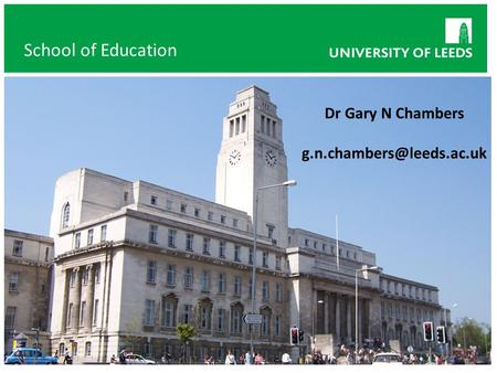 Dr Gary N Chambers School of Education.