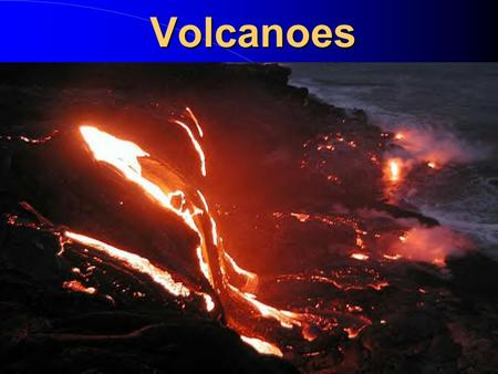 Volcanoes. What are volcanoes? A volcano is an opening in Earth that erupts gases, ash, and lava.