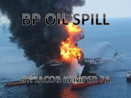 On April 20 2010, BP's Deepwater Horizon oil rig exploded in the Gulf of Mexico. At 9:45 p.m., the there were high pressures from the gases in the wells.