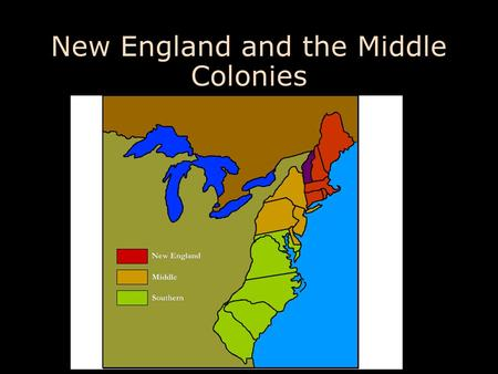 New England and the Middle Colonies 1601–1700. Puritan Origins: The English Reformation Henry VIII uses the Reformation for political (and personal) means.