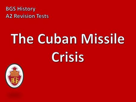 1) How does John Lewis Gaddis describe the Cuban Missile Crisis? The only episode after World War II in which each of the major areas of Soviet- American.