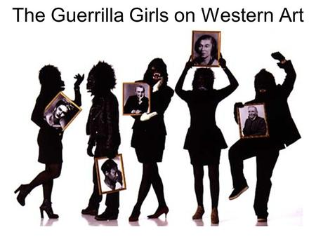 The Guerrilla Girls on Western Art. Asmat Shield Carving & Sculpture (non-Western art from Papua New Guinea)