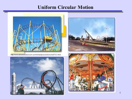1 Uniform Circular Motion