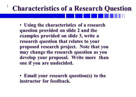 Characteristics of a Research Question