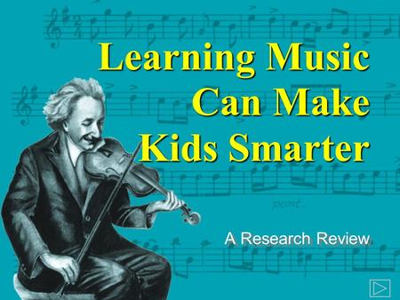 Learning Music Can Make Kids Smarter A Research Review.