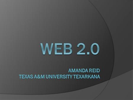 Objective:  The main objective of this slide show is to inform viewers of: Web 2.0 The uses of Web 2.0 Educational Trend of Web 2.0.