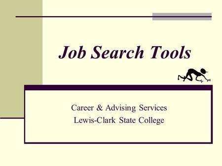 Job Search Tools Career & Advising Services Lewis-Clark State College.