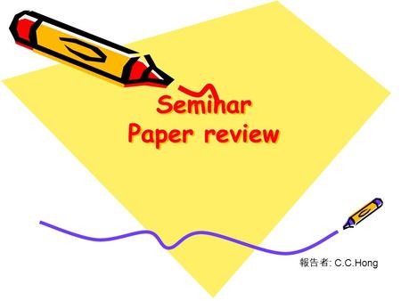 Seminar Paper review 報告者 : C.C.Hong. 280nm UV LEDs grown on HVPE GaN substrates A. YASAN, R. McCLINTOCK, K. MAYES, S.R. DARVISH, P. KUNG, M. RAZEGHI,