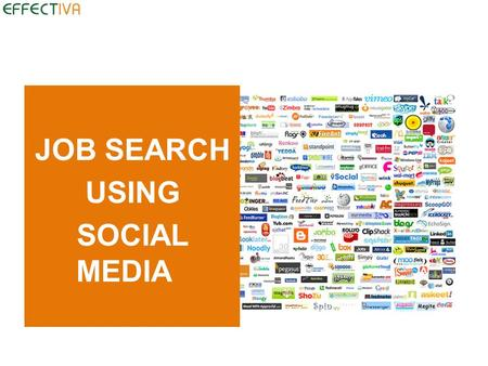 JOB SEARCH USING SOCIAL MEDIA. * Define Social Media * Define Personal Branding * Best 3 platforms In Israel to begin with LinkedIn,Twitter,Blog (stand.