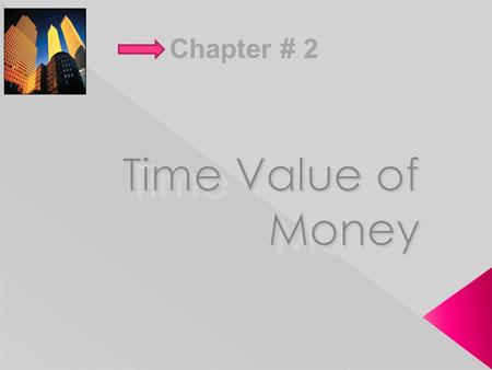 Chapter # 2.  A dollar received today is worth more than a dollar received tomorrow › This is because a dollar received today can be invested to earn.