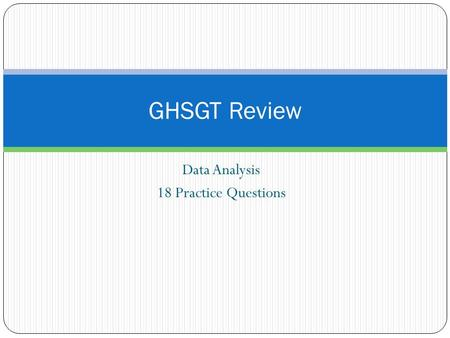 Data Analysis 18 Practice Questions GHSGT Review.