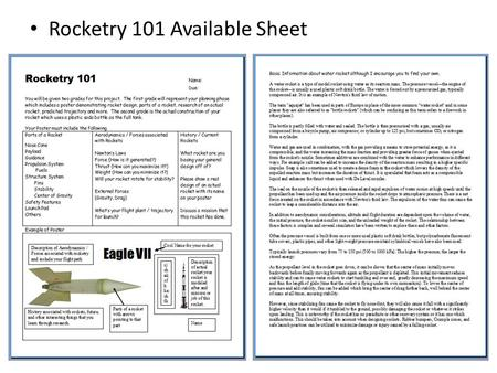 Rocketry 101 Available Sheet. Part of this area of focus includes building your own rocket.