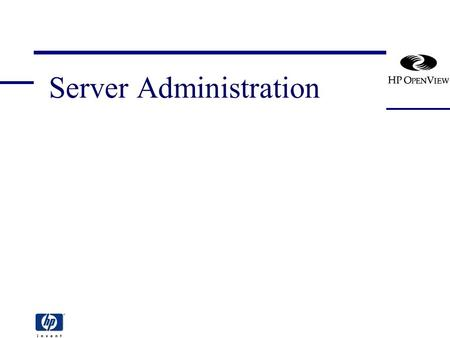 Server Administration. [vpo_server_admin] 2 Server Administration Section Overview Controlling Management Server processes Controlling Managed Node processes.