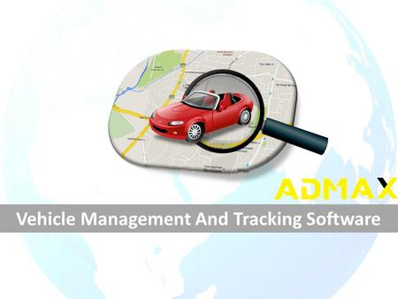 Vehicle Management And Tracking Software