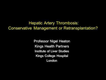 Professor Nigel Heaton Kings Health Partners