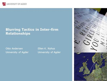 Blurring Tactics in Inter-firm Relationships Otto AndersenEllen K. NyhusUniversity of Agder.