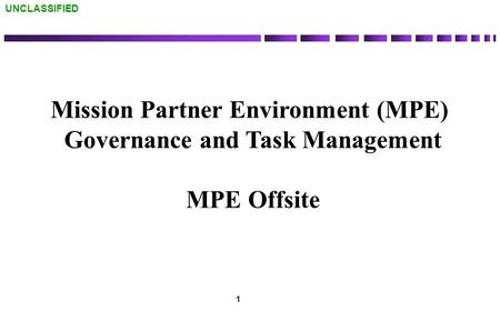 Mission Partner Environment (MPE) Governance and Task Management