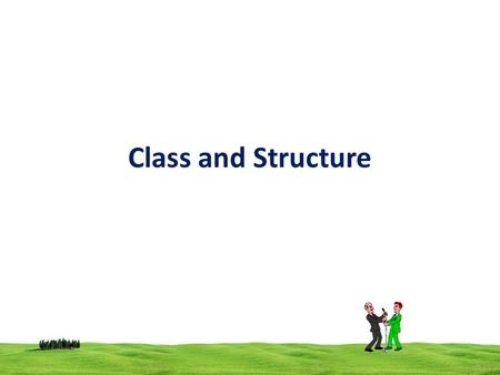 Class and Structure. 2 Structure Declare using the keyword struct purpose is to group data Default visibility mode is public A struct doesn't have a constructor.